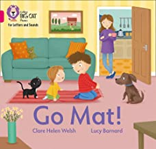 https://www.amazon.co.uk/Collins-Big-Phonics-Letters-Sounds/dp/0008409676/ref=sr_1_1?dchild=1&keywords=GO+MAT+clare+welsh&qid=1604231420&s=books&sr=1-1