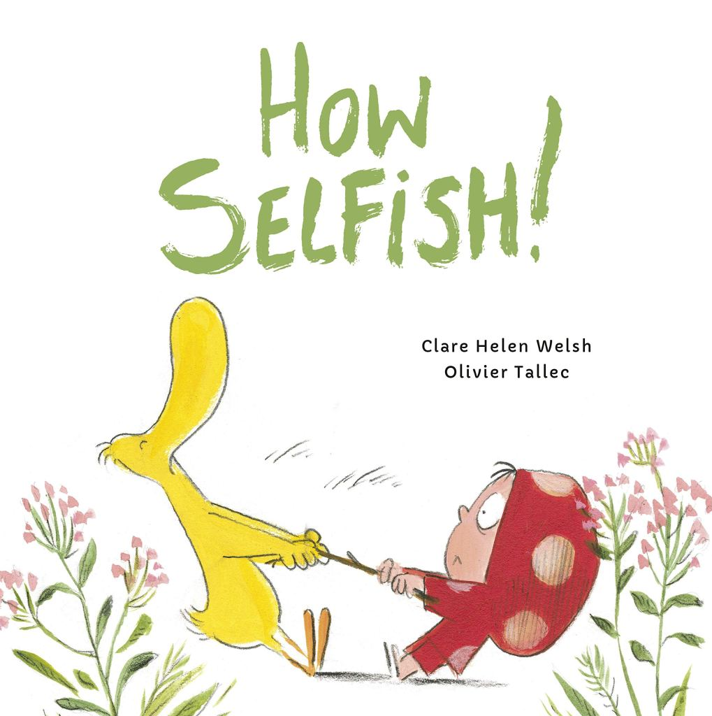 https://www.amazon.co.uk/How-Selfish-Clare-Helen-Welsh/dp/0711244464/ref=sr_1_1?dchild=1&keywords=how+selfish&qid=1604229897&s=books&sr=1-1