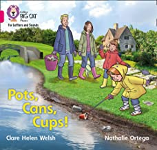 https://www.amazon.co.uk/Collins-Big-Phonics-Letters-Sounds/dp/000840982X/ref=sr_1_1?dchild=1&keywords=POTS+CANS+CUPS+clare+welsh&qid=1604231824&s=books&sr=1-1
